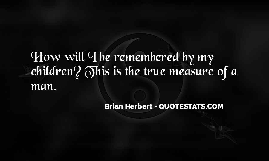 Brian Herbert Quotes #698605