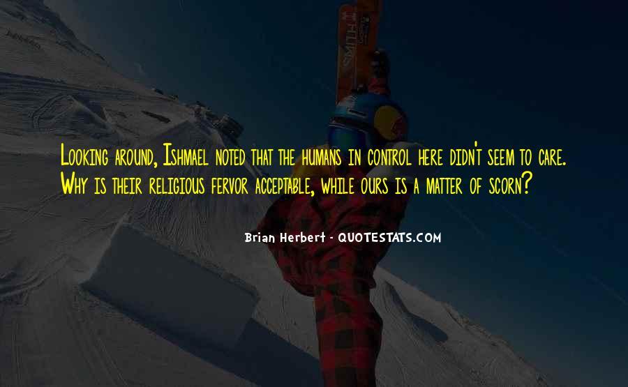 Brian Herbert Quotes #931990