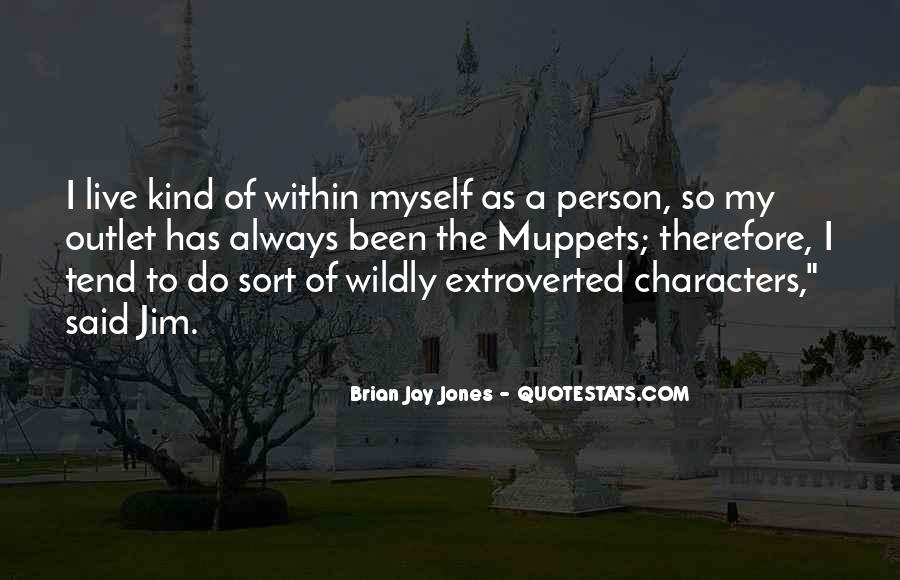 Brian Jay Jones Quotes #1031648