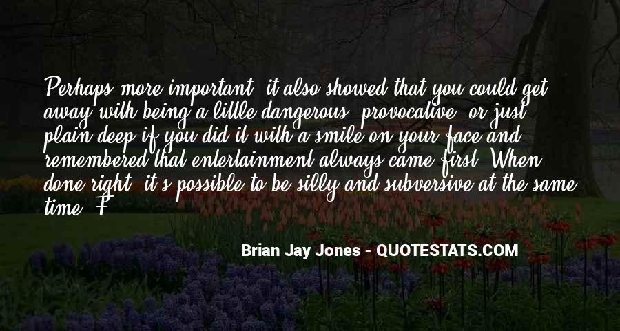 Brian Jay Jones Quotes #1379174
