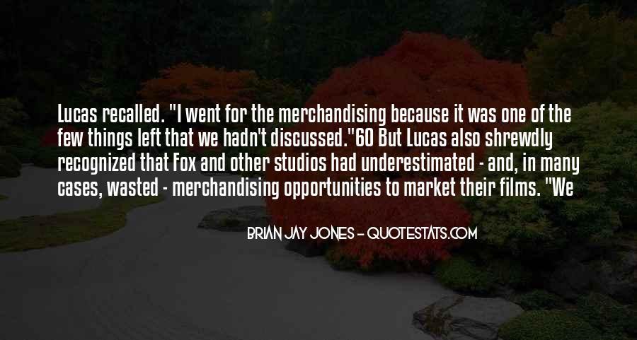 Brian Jay Jones Quotes #1707946