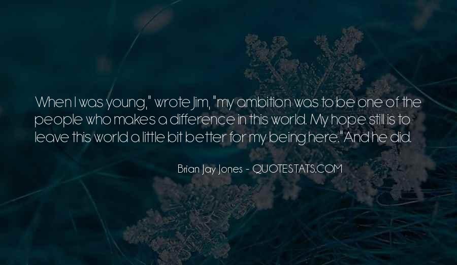 Brian Jay Jones Quotes #699688