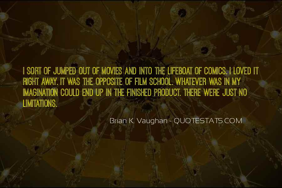 Brian K. Vaughan Quotes #1236296