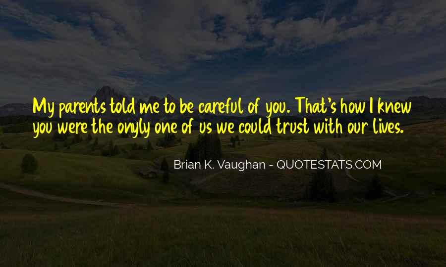 Brian K. Vaughan Quotes #1257430