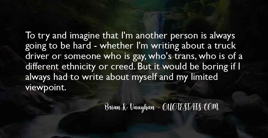 Brian K. Vaughan Quotes #131105