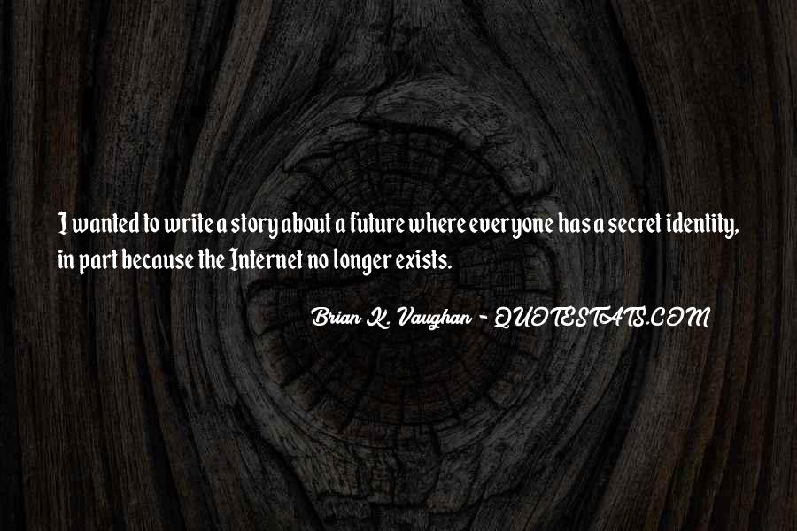 Brian K. Vaughan Quotes #14527
