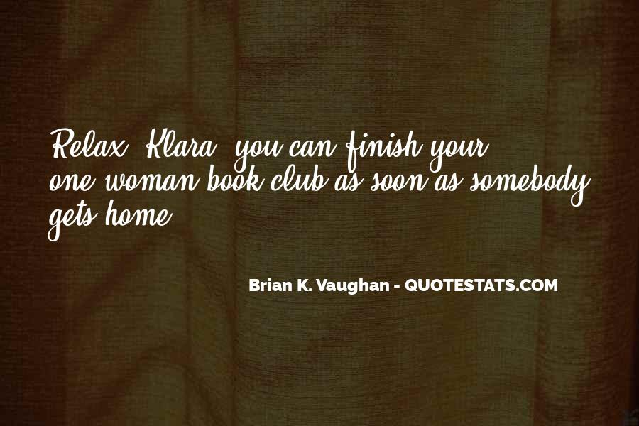 Brian K. Vaughan Quotes #1725419