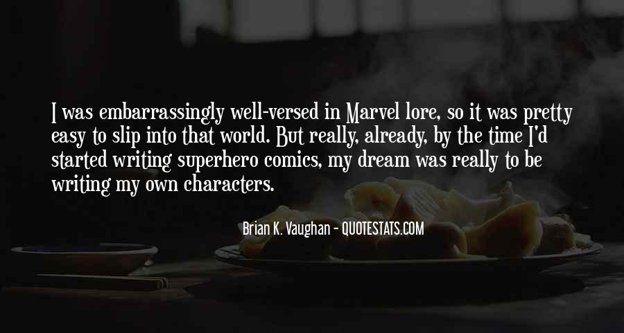Brian K. Vaughan Quotes #298543