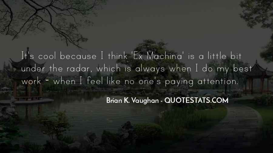 Brian K. Vaughan Quotes #343331