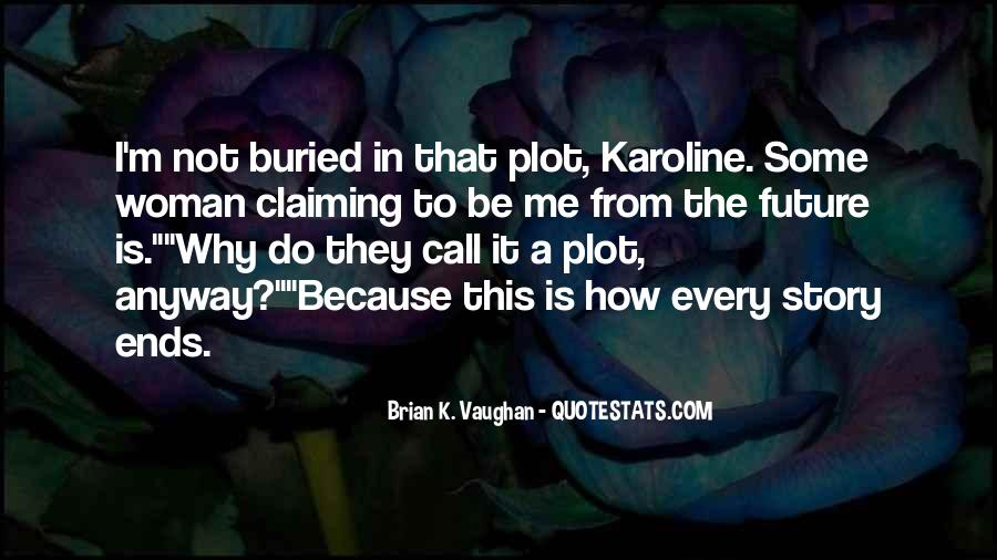 Brian K. Vaughan Quotes #45681