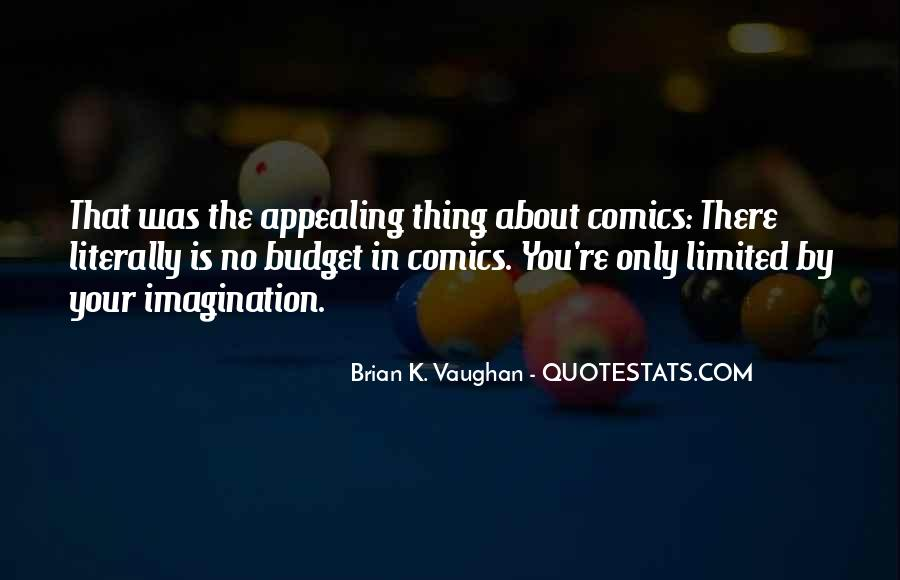 Brian K. Vaughan Quotes #657969