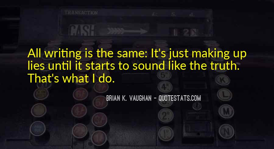 Brian K. Vaughan Quotes #763928