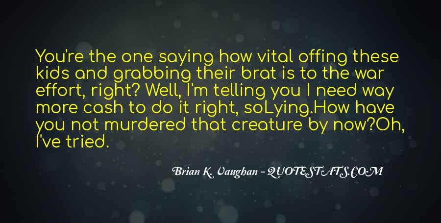 Brian K. Vaughan Quotes #854540