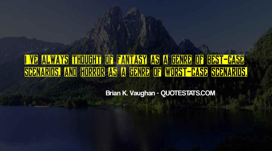 Brian K. Vaughan Quotes #882588