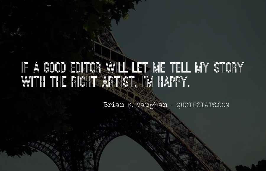 Brian K. Vaughan Quotes #90447