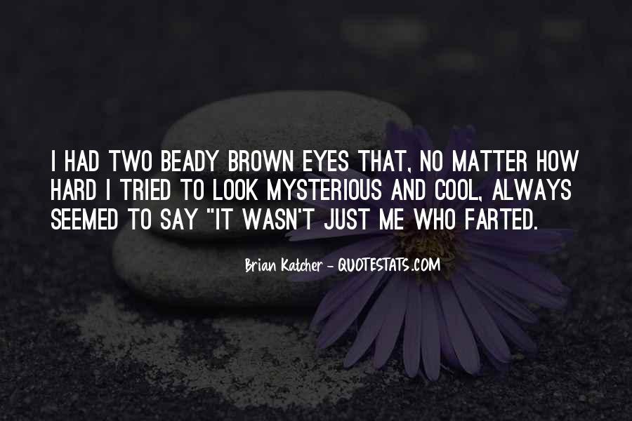 Brian Katcher Quotes #1485386