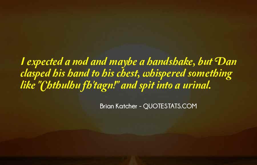 Brian Katcher Quotes #381413