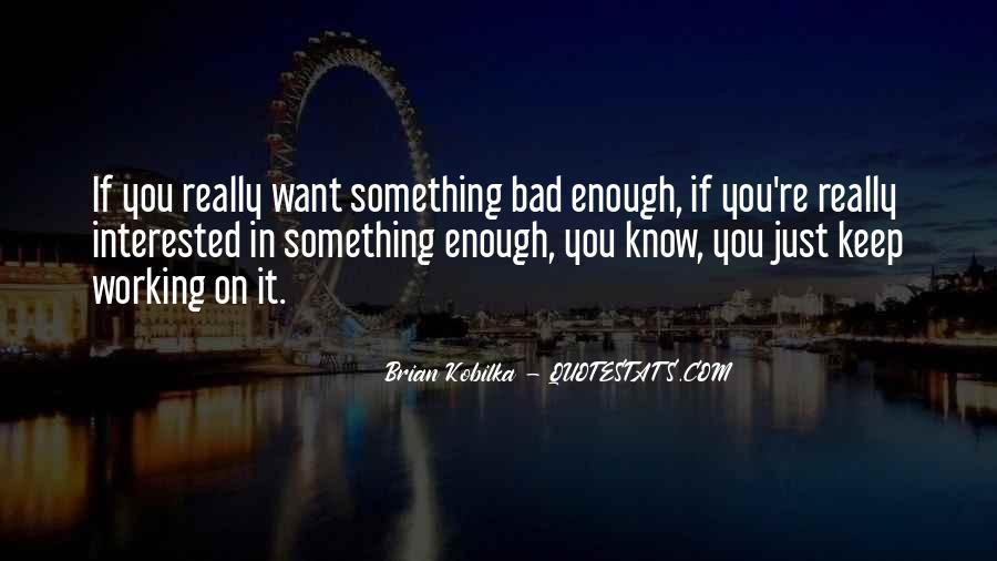 Brian Kobilka Quotes #593772