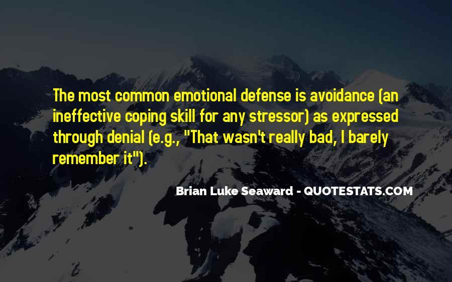 Brian Luke Seaward Quotes #1583723