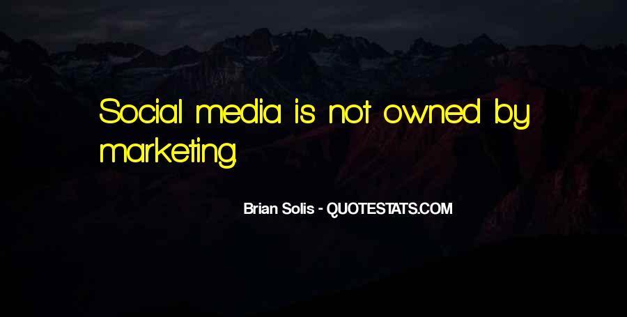 Brian Solis Quotes #1150235