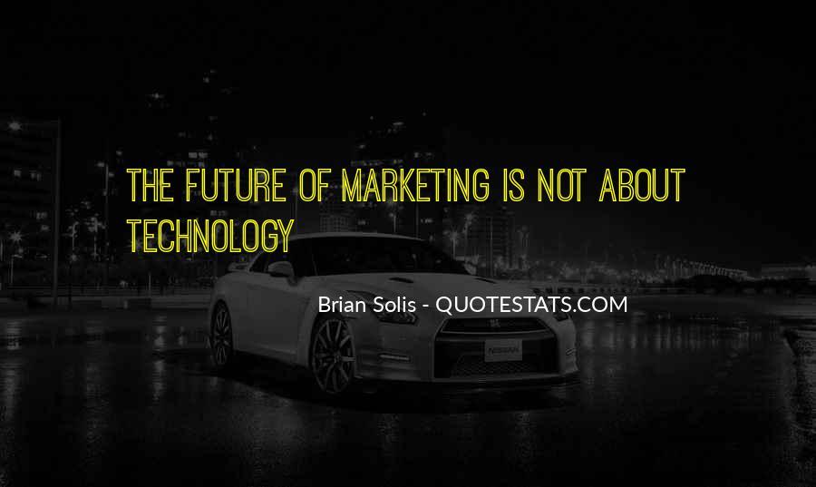 Brian Solis Quotes #1700105
