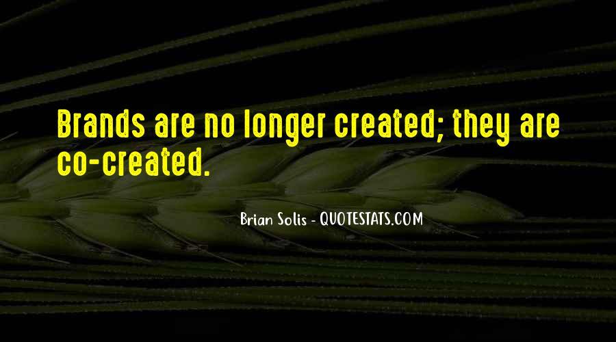 Brian Solis Quotes #285443