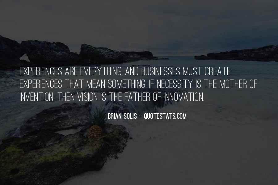 Brian Solis Quotes #389886