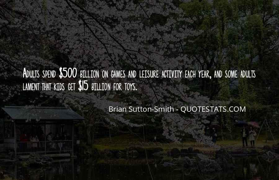 Brian Sutton-Smith Quotes #1011795