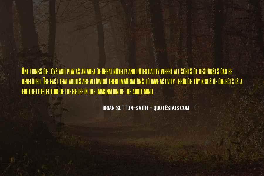 Brian Sutton-Smith Quotes #1093678