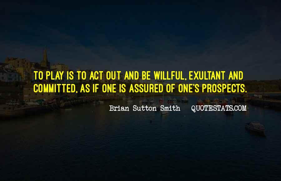 Brian Sutton-Smith Quotes #1431118