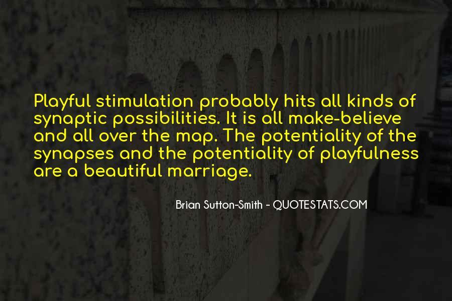 Brian Sutton-Smith Quotes #1751002