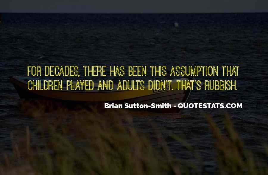 Brian Sutton-Smith Quotes #1825166