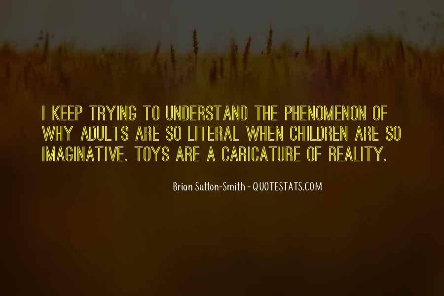 Brian Sutton-Smith Quotes #648508