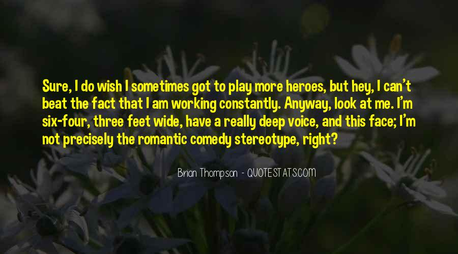 Brian Thompson Quotes #1558960