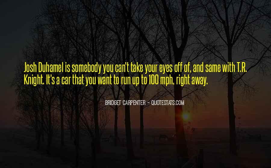 Bridget Carpenter Quotes #252615