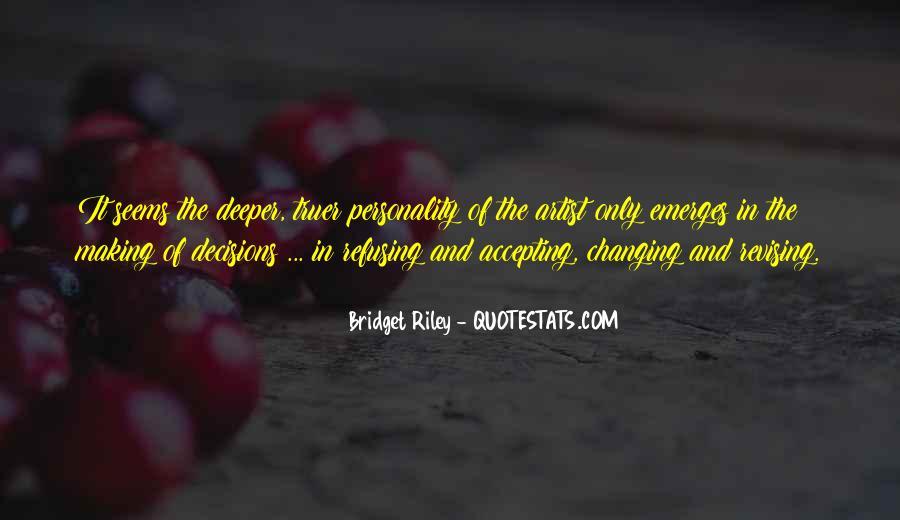 Bridget Riley Quotes #1004245