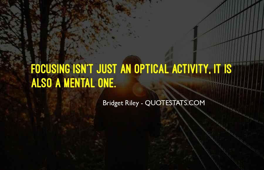 Bridget Riley Quotes #266087