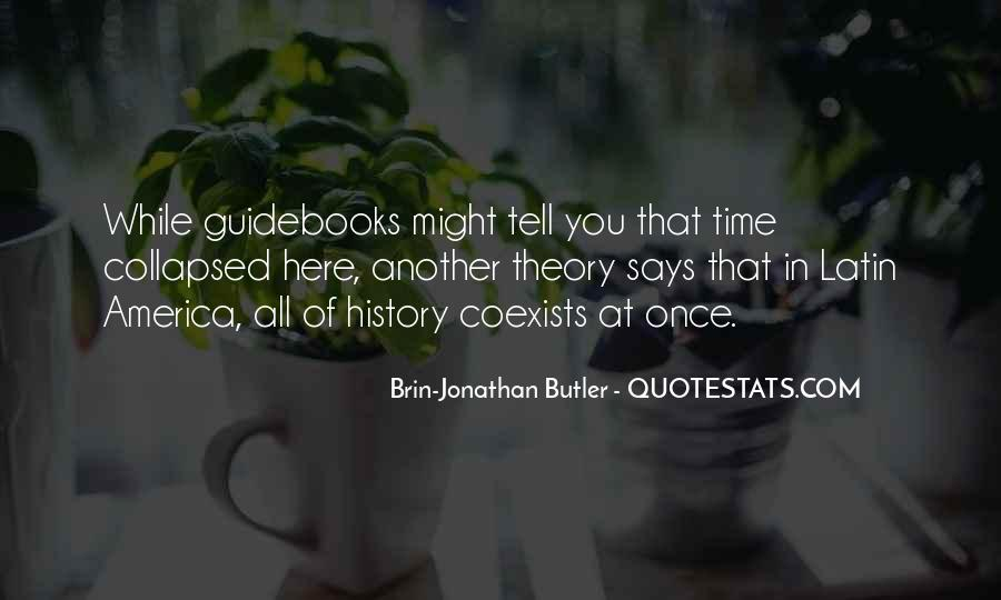 Brin-Jonathan Butler Quotes #1455057