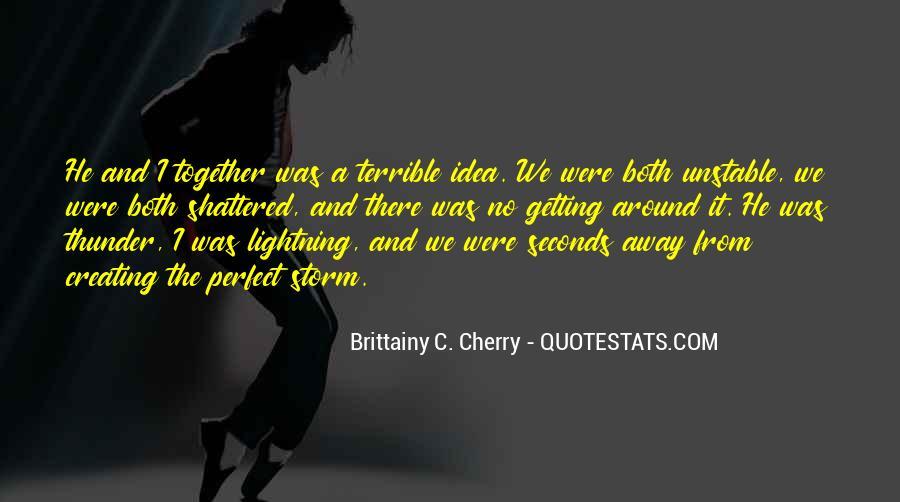 Brittainy C. Cherry Quotes #1563864