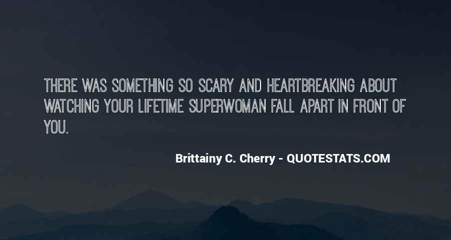 Brittainy C. Cherry Quotes #1708725