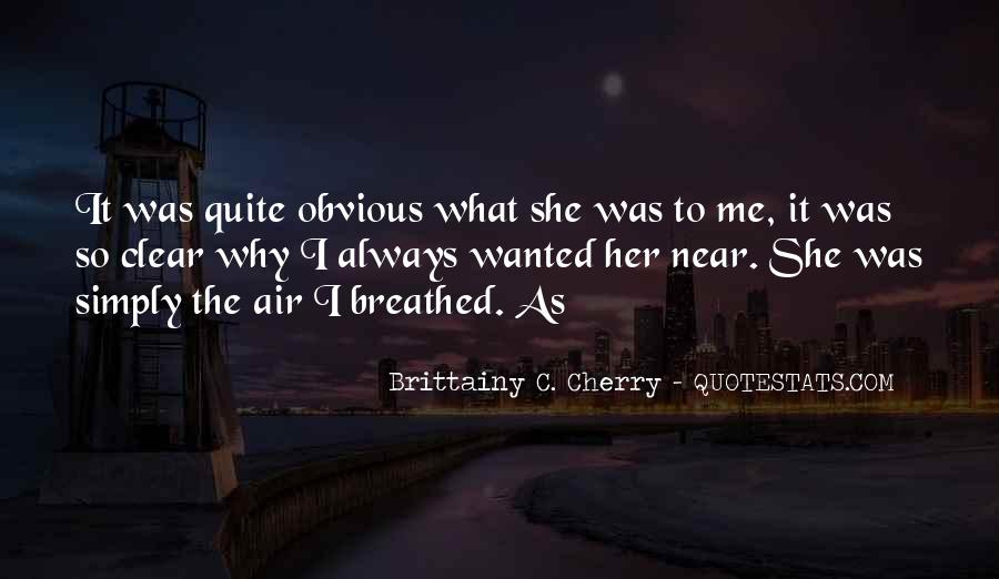 Brittainy C. Cherry Quotes #317147