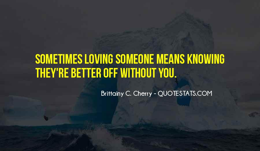 Brittainy C. Cherry Quotes #872742