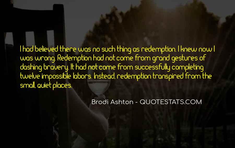 Brodi Ashton Quotes #1016697