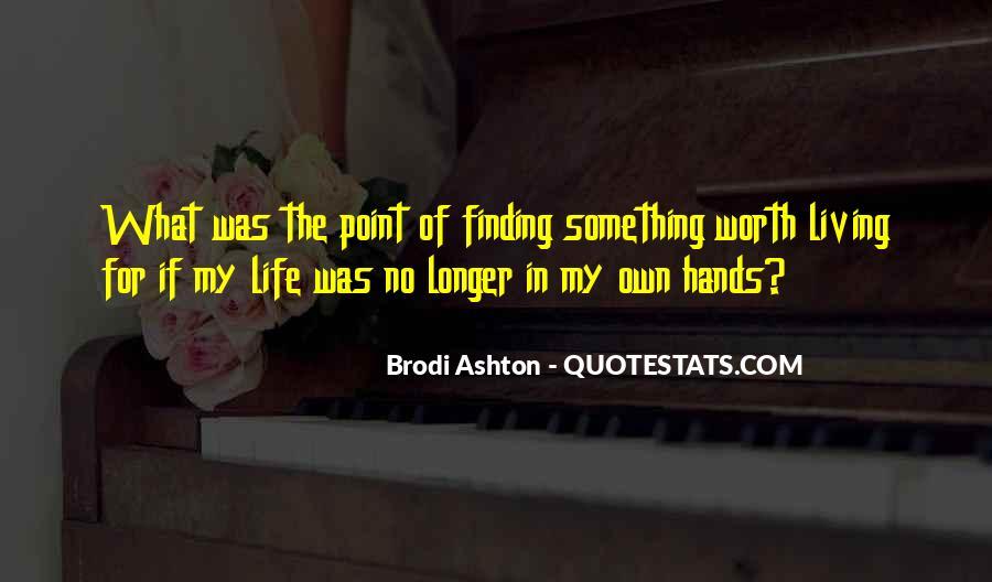 Brodi Ashton Quotes #1216437