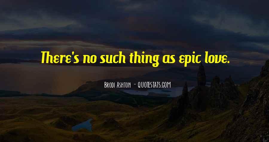 Brodi Ashton Quotes #1257919