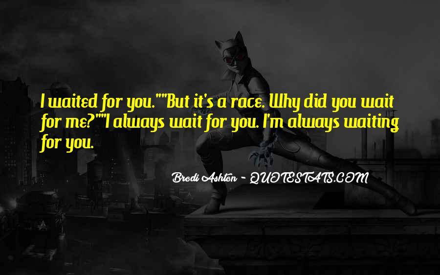 Brodi Ashton Quotes #1265919