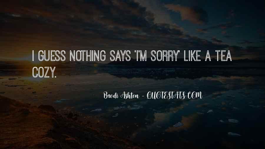 Brodi Ashton Quotes #127566