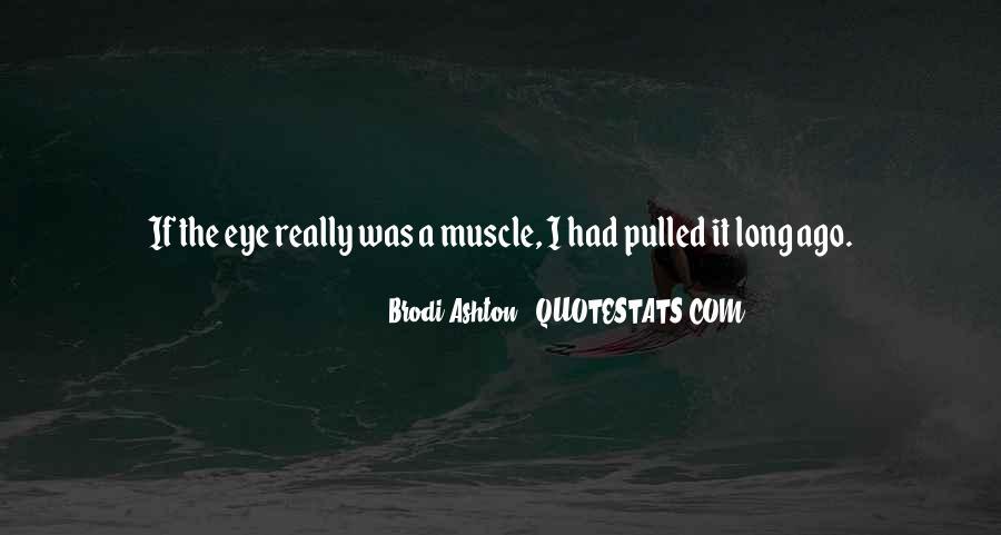 Brodi Ashton Quotes #1277464