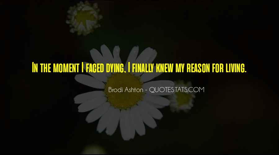 Brodi Ashton Quotes #1299993
