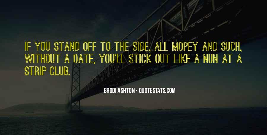 Brodi Ashton Quotes #1329531